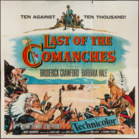 """Last of the Comanches (Columbia, 1952). Six Sheet (81"""" X 81""""). Western"""