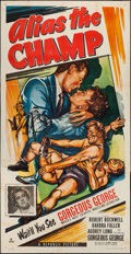 "Movie Posters:Sports, Alias the Champ (Republic, 1949). Three Sheet (41"" X 80""). Sports.. ..."