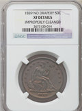 Seated Half Dollars: , 1839 50C No Drapery -- Improperly Cleaned -- NGC Details. XF. NGCCensus: (14/106). PCGS Population (30/130). Mintage: 100,...