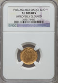 Commemorative Gold, 1926 $2 1/2 Sesquicentennial -- Improperly Cleaned -- NGC Details.AU. NGC Census: (12/7455). PCGS Population (20/11122). M...