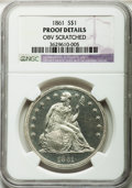 Proof Seated Dollars, 1861 $1 -- Obverse Scratched -- NGC Details. Proof....
