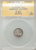 Early Half Dimes, 1797 H10C 15 Stars -- Damaged, Cleaned -- ANACS. Fine 12 Details.V-2, LM-1, R.3....