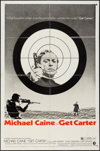 "Get Carter (MGM, 1971). One Sheet (27"" X 41"") Style B. Crime"