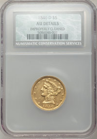 1846-D/D $5 -- Improperly Cleaned -- NCS. AU Details. Variety 16-J (previously 15-L)....(PCGS# 8229)