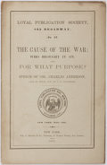 Books:Americana & American History, [Slavery] Col. Charles Anderson. The Cause of the War: WhoBrought It On, and For What Purpose? Speech of Col. CharlesA...