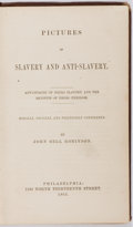 Books:Americana & American History, John Bell Robinson. Pictures of Slavery and Anti-Slavery.Advantages of Negro Slavery and the Benefits of NegroFreedom...