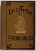 Books:Americana & American History, [Anti-Slavery]. Frederick Douglass. Life and Times of FrederickDouglass. Park Publishing Co., 1884. Early editi...