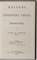 Books:Americana & American History, [Slavery]. Samuel M. Wolfe. Helper's Impending CrisisDissected. J. T. Lloyd, 1860. First edition. Publisher's o...