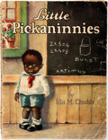 Books:Children's Books, Ida M Chubb. Little Pickaninnies. Racine: Whitman, 1929.Folio. Publisher's saddle-stitched binding in wrappers. Wra...
