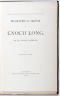 Books:Americana & American History, [Illinois]. Harvey Reid. Biographical Sketch of Enoch Long.An Illinois Pioneer. Chicago: Fergus, 1884. Chicago ...