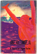 Books:Science Fiction & Fantasy, Ivan Yefremov. Andromeda: A Space Age Tale. Moscow: Foreign Languages Publishing House, [1959]. English language...