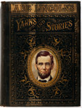 "Books:Americana & American History, Colonel Alexander K. McClure. ""Abe"" Lincoln's Yarns andStories. Chicago: The Educational Company, 1901. Illustratio..."