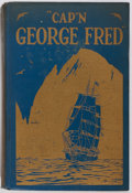 Books:Biography & Memoir, Captain George Fred Tilton. Cap'n George Fred. Garden City:Doubleday, 1928. Publisher's pictorial boards. Boards so...