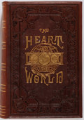 Books:Literature Pre-1900, G.S. Weaver, D.D. The Heart of the World. Baltimore: Hill& Harvey, 1883. Full brown morocco with gilt and blind sta...