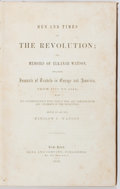 Books:Americana & American History, Winslow C. Watson. Men and Times of the Revolution. NewYork: Dana and Company, 1856. Octavo. Publisher's cloth over...