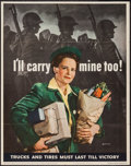 "Movie Posters:War, World War II Propaganda (U.S. Government Printing Office, 1943).OWI Poster No. 28 (22"" X 28"") ""I'll Carry Mine Too!"" War.. ..."