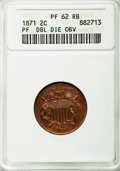Proof Two Cent Pieces, 1871 2C Doubled Die Obverse PR62 Red and Brown ANACS. NGC Census: (2/141). PCGS Population (7/243). Mintage: 960. Numismedi...