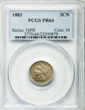 1883 3CN PR64 PCGS. PCGS Population (476/929). NGC Census: (325/875). Mintage: 6,609. Numismedia Wsl. Price for problem...