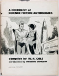Books:Books about Books, W. R. Cole, compiler. A Checklist of Science-FictionAnthologies. [New York:] Self published, 1964. Publisher'sbind...