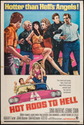 """Movie Posters:Exploitation, Hot Rods to Hell (MGM, 1967). Poster (40"""" X 60""""). Exploitation....."""