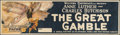 """Movie Posters:Adventure, The Great Gamble (Pathé, 1919). Banner (43.5"""" X 119""""). Adventure....."""