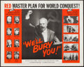 "Movie Posters:Documentary, We'll Bury You (Columbia, 1962). Half Sheet (22"" X 28""). Documentary.. ..."