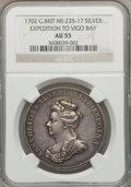 Betts Medals, 1702 Expedition to Vigo Bay AU55 NGC. Betts-97....