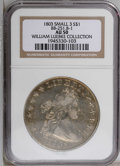 Early Dollars: , 1803 $1 Small 3 AU50 NGC. B-1, BB-251, R.4. Die State III. ReiverDie State a. Star 8 points ...