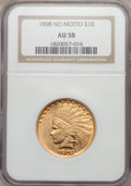 Indian Eagles, 1908 $10 No Motto AU58 NGC....