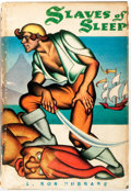 Books:Science Fiction & Fantasy, L. Ron Hubbard. Slaves of Sleep. Chicago: Shasta Publishers, 1948. First edition. Twelvemo. 206 pages. Jacket design...