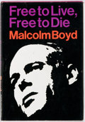 Books:Religion & Theology, Malcolm Boyd. SIGNED. Free to Live, Free to Die. New York: Holt, Rinehart, Winston,1967. First edition. Signed by th...