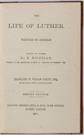 Books:Biography & Memoir, M. Michelet, editor. The Life of Luther. London: George Bell, 1884. Second edition. Half leather over red boards. So...
