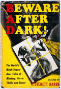 Books:Horror & Supernatural, T. Everett Harre [editor]. Beware After Dark! New York:Emerson, [1945]. First edition thus. Publisher's binding and...