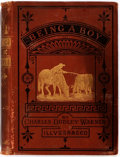 Books:Literature Pre-1900, Charles Dudley Warner. Being a Boy. Boston: Osgood, 1878.Later edition. Octavo. Publisher's red printed cloth. Boar...