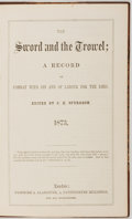 Books:Religion & Theology, [Religion]. C.H. Spurgeon, editor. The Sword and the Trowel. London: Passmore & Alabaster, 1873. Half leather ov...