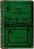 Books:Literature Pre-1900, Benjamin F. Taylor. Between the Gates. Chicago: S.C. Griggs,1878. Octavo. Green printed cloth. Rebacked, with the o...