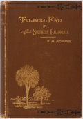 Books:Americana & American History, Emma H. Adams. To and Fro in Southern California.Cincinnati: W.M.B.C., 1887. Publisher's brown printed cloth.Rubbi...