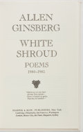 Books:Literature 1900-up, Allen Ginsberg. SIGNED/LIMITED. White Shroud. New York:Harper & Row, [1986]. First edition, first printing, limited...