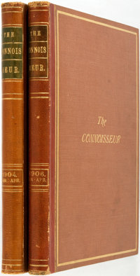 The Conoisseur. Two Bound Issues: January-April, 1904 and January-April, 1906. London: Otto Lim