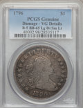 Early Dollars, 1796 $1 Large Date, Small Letters, B-5, BB-65, R.2 -- Damaged --PCGS Genuine. VG Details. NGC Census: (0/0). PCGS Populati...