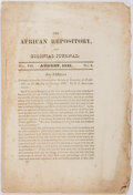 Books:Americana & American History, [Slavery]. The African Repository and Colonial Journal, August,1831. Contains an address by R.J. Breckenridge, in w...