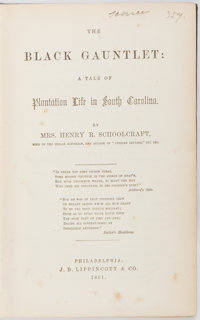 Mrs. Henry R. Schoolcraft. The Black Gauntlet: A Tale of Plantation Life in South Carolina. Phi