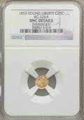 California Fractional Gold, 1855 25C Liberty Round 25 Cents, BG-226A, R.5, -- Damaged -- NGCDetails. Unc. NGC Census: (0/11). PCGS Population (0/10)....