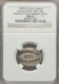 Expositions and Fairs, 1893 World's Columbian Exposition, Elongated 1892 Barber Dime, MS62NGC. Eglit-373a....