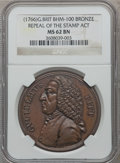 Betts Medals, (1766) William Pitt, Repeal of the Stamp Act MS62 Brown NGC.Betts-516....