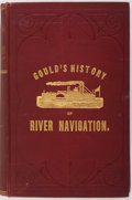 Books:Americana & American History, E. W. Gould. Fifty Years on the Mississippi. Or, Gould'sHistory of River Navigation. Saint Louis: Nixon-Jones, ...