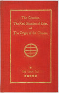 Books:Religion & Theology, Tse Tsan Tai. INSCRIBED. The Creation. The Real Situation of Eden and the Origin of the Chinese. Hong Kong: Kell...