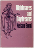 Books:Horror & Supernatural, Nelson Bond. Nightmares and Daydreams. Sauk City: ArkhamHouse, 1968. First Edition. Publisher's binding in jacket. ...