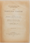 Books:World History, Bernard Grenfell, et al. The Tebtunis Papyri. London: Henry Frowde, 1902. First edition. With nine fold-out plates i...