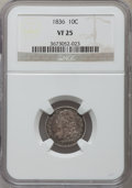 Bust Dimes: , 1836 10C VF25 NGC. NGC Census: (7/209). PCGS Population (12/256).Mintage: 1,190,000. Numismedia Wsl. Price for problem fre...